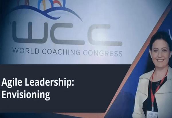 World Coaching Congress Feb 2016- Agile Leadership: Envisioning